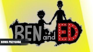 Ben And Ed pl #1 - Nowa Przygoda || Plaga