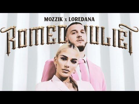 Mozzik x Loredana 💘 ROMEO & JULIET 💘 prod. by Miksu &