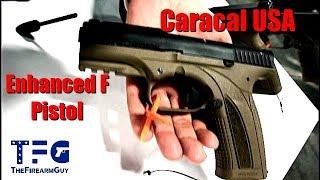 Caracal USA Enhanced F Pistol & Rifles - TheFireArmGuy