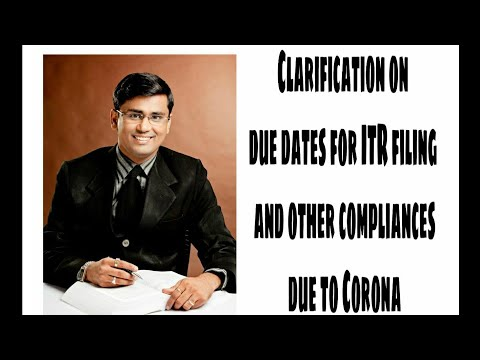 Clarification On Extension Of Due Dates For ITR Filing & Other Compliances, Due To Covid-19 Pandemic