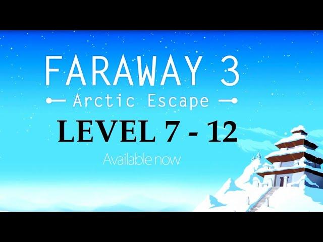 Faraway 3: Arctic Escape Level 7,8,9,10,11,12 Puzzle GamePlay Android/iPad/iPhone