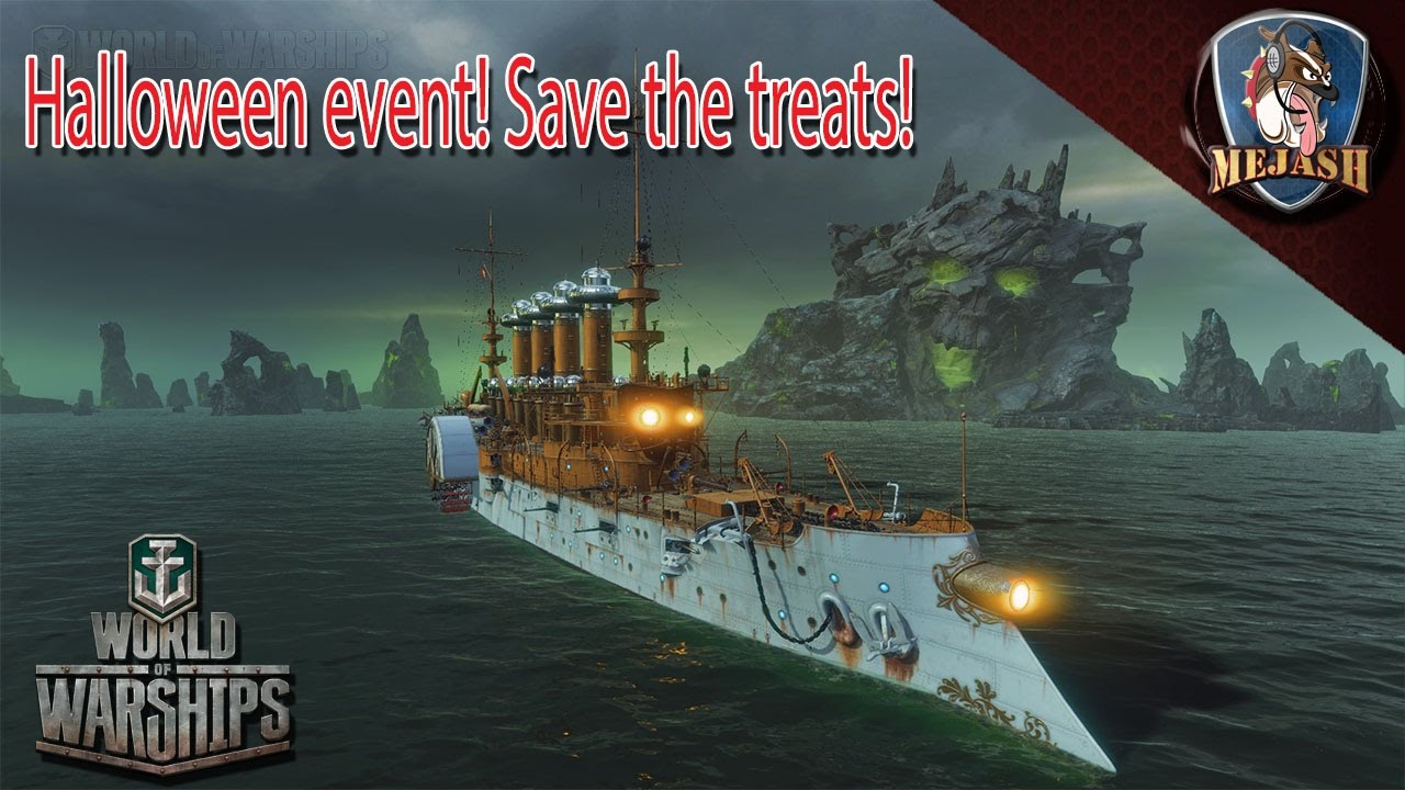 When Is The Halloween Event World Of Warships 2020 World of Warships: Halloween event! Save the treats!   YouTube
