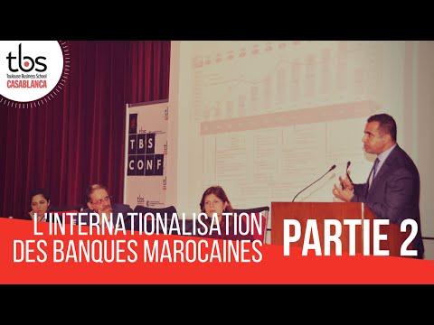Conférence #12 : L'internationalisation des banques marocaines - 2ème partie