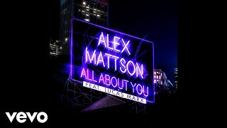 alex mattson all about you audio ft lucas marx