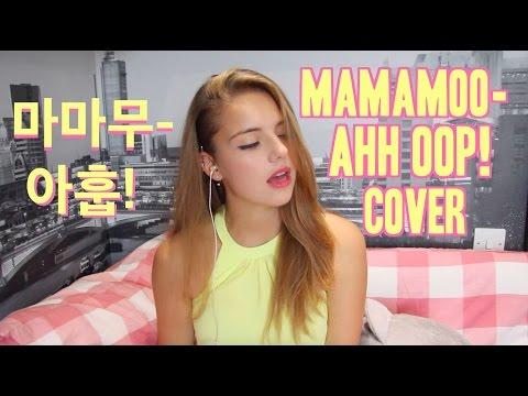 마마무, 에스나 (Mamamoo, eSNa)- AHH OOP! (아훕!) Cover
