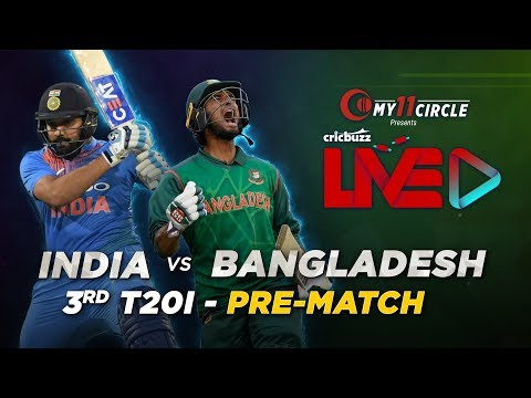 Cricbuzz LIVE: India v Bangladesh, 3rd T20I, Pre-match show