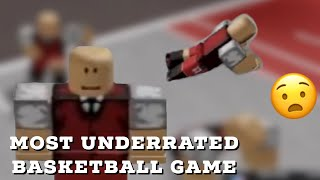 MOST UNDERRATED ROBLOX BASKETBALL GAME