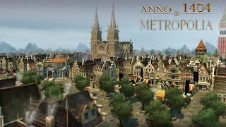 "ANNO 1404 (I.A.A.M. Mod) - my City ""METROPOLIA"""