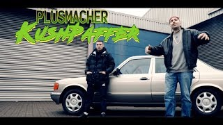 PLUSMACHER - KUSHPAFFER ► Prod. The BREED (Official Video)