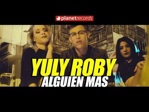 JULY ROBY - Alguien Mas [Oficial Video By Marlon el Cientifiko] TRAP LATINO 2017 2018