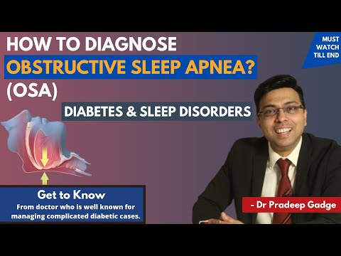 How To Diagnose OSA ? | Diabetes And Sleep Disorders | Dr. Pradeep Gadge