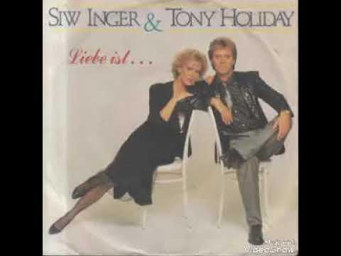 Siw Inger & Tony Holiday  Liebe ist 1985