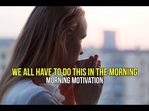 MORNING MOTIVATION - 5 Minutes Can Change Your Entire Day