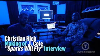 "Christian Rich making ""Sparks Will Fly"" for J Cole [interview at Truth Studios]"