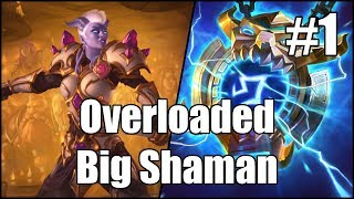 [Hearthstone] Overloaded Big Shaman (Part 1)