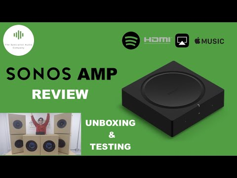 NEW Sonos Amp - Unboxing, Set Up And Testing Review