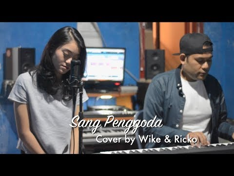 SANG PENGGODA - TATA JANEETA Feat MAIA ESTIANTY (COVER) By Wike