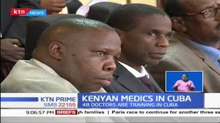 Ministry of Health announces allowance increase for Kenyan Medics in Cuba