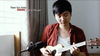 Người hãy quên em đi » Mỹ Tâm ✎Ukulele Cover by Trịnh Gia Hưng