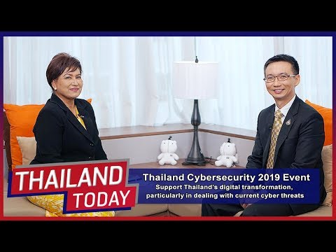Thailand Today 096: Thailand Cybersecurity 2019