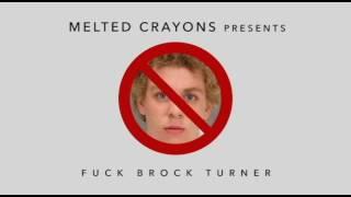 Video F*ck Brock Turner - Original Song download MP3, 3GP, MP4, WEBM, AVI, FLV November 2017