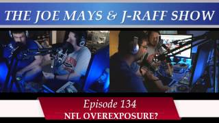 Show 134 - NFL Overexposure: Too Much of a Good Thing?