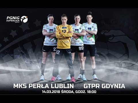MKS Perła Lublin - GTPR Gdynia