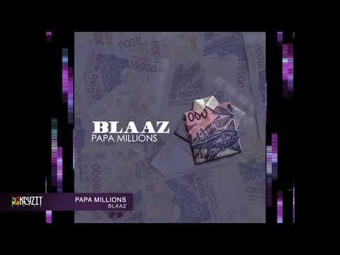 Blaaz - Papa Millions (audio)