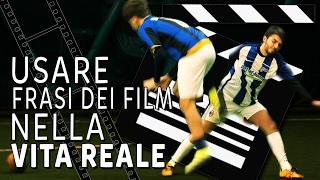 USARE FRASI DEI FILM NELLA VITA - NIRKIOP