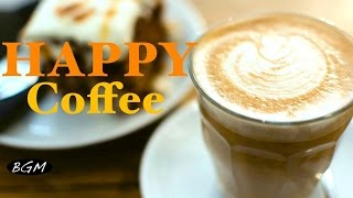 HAPPY CAFE MUSIC - Jazz & Bossa Nova Music Relaxing Instrumental Music For Work,Study