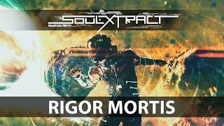 Soul Extract  Rigor Mortis