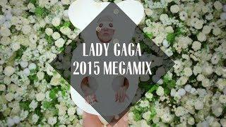 Lady Gaga Megamix [2015]