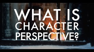 Video What Is Character Perspective? download MP3, 3GP, MP4, WEBM, AVI, FLV Januari 2018