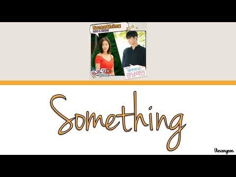죠지, 강혜인 - Something Lyrics (My ID Is Gangnam Beauty OST Part.4)