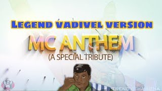 MEME CREATORS ANTHEM vadivel version|ennama Anga satham