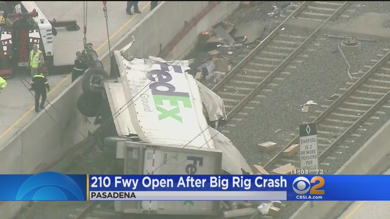 210 Freeway Reopens After FedEx Truck Crash