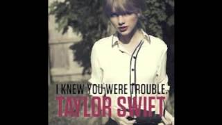 Taylor Swift - I Knew You Were Trouble (Instrumental/KARAOKE)