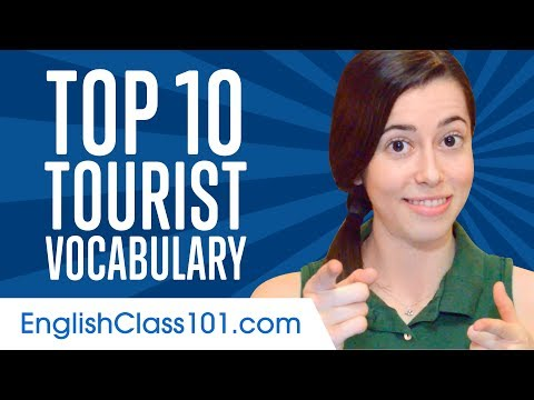 Learn the Top 10 Most Common Tourist Vocabulary in American English