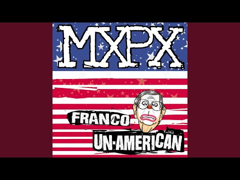 "MxPx Cover NOFX's ""Franco Un-American"""