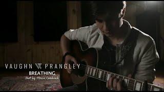 Vaughn Prangley   Breathing (Intimate Acoustic Live)