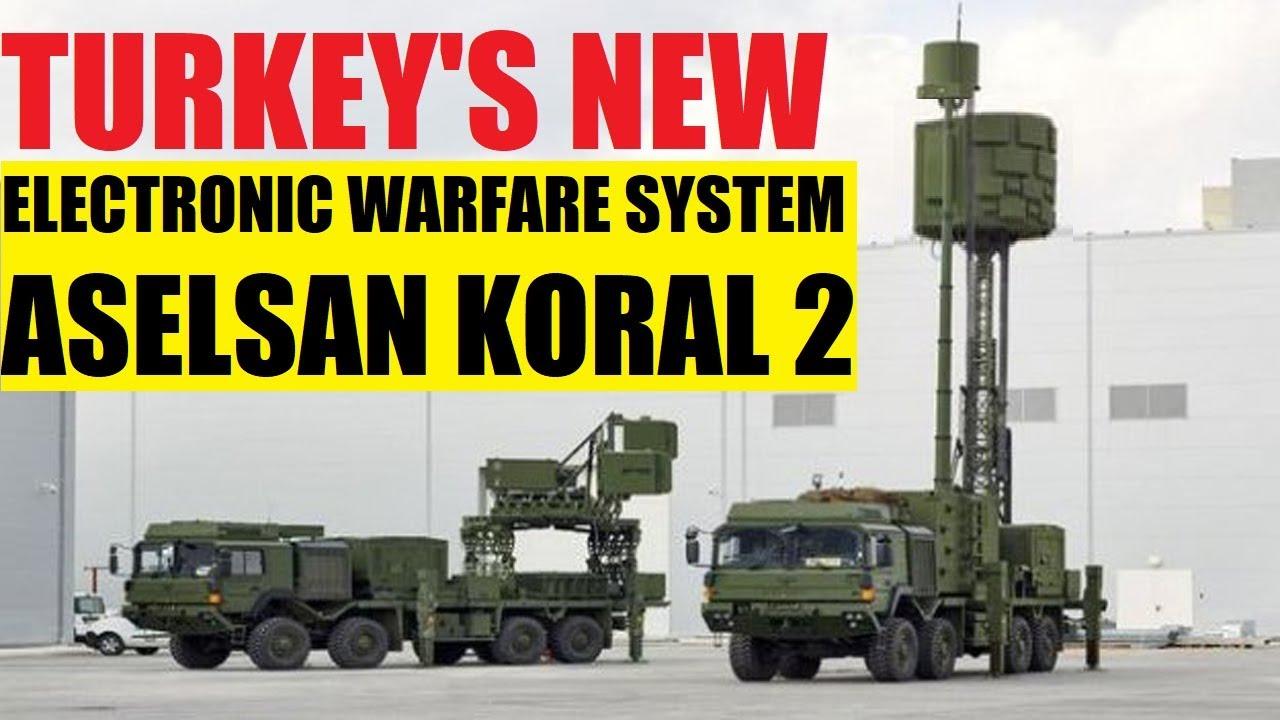 "TURKEY'S NEW ELECTRONIC WARFARE SYSTEM ""ASELSAN KORAL-2"" !!! - YouTube"