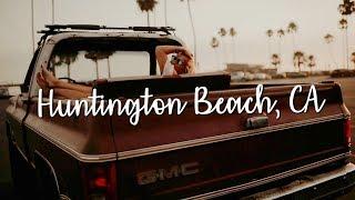 Huntington Beach Anniversary Trip!