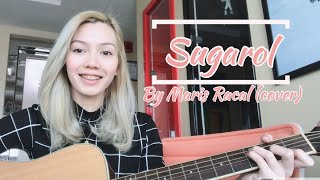 SUGAROL BY MARIS RACAL (Himig Handog 2018) (Cover by Shary) 8.14