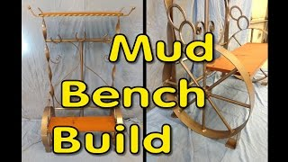 Mud Bench Build Part 3 Of 3
