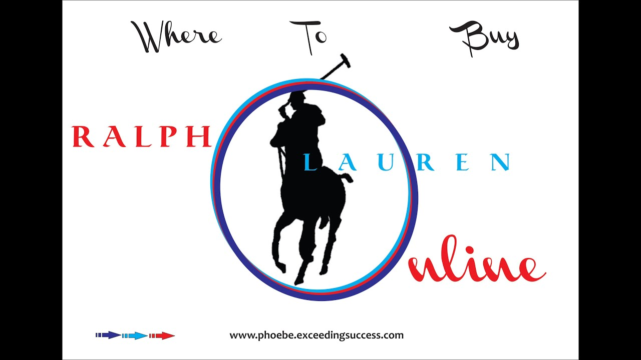 Where To Buy Ralph Lauren Online - The Best Place