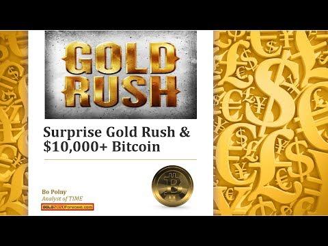 Greatest GOLD RUSH in Human History Begins December 2017 | Bo Polny