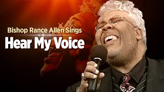 pastor rance allen hear my voice bishop ge patterson favorite song