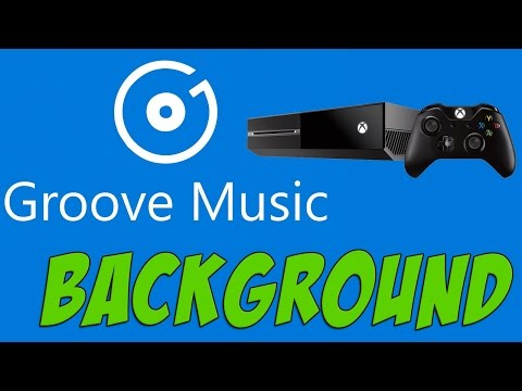 Xbox One: How-To Use BackGround Groove Music (Summer Update/Preview Program)