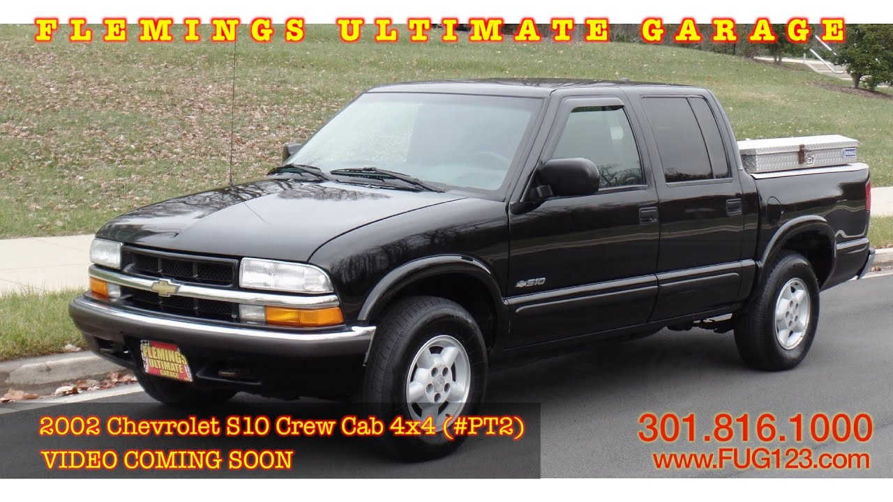 2002 chevrolet s10 crew cab 4x4 video coming soon flemings ultimate 2002 chevrolet s10 crew cab 4x4 video coming soon flemings ultimate garage publicscrutiny Choice Image