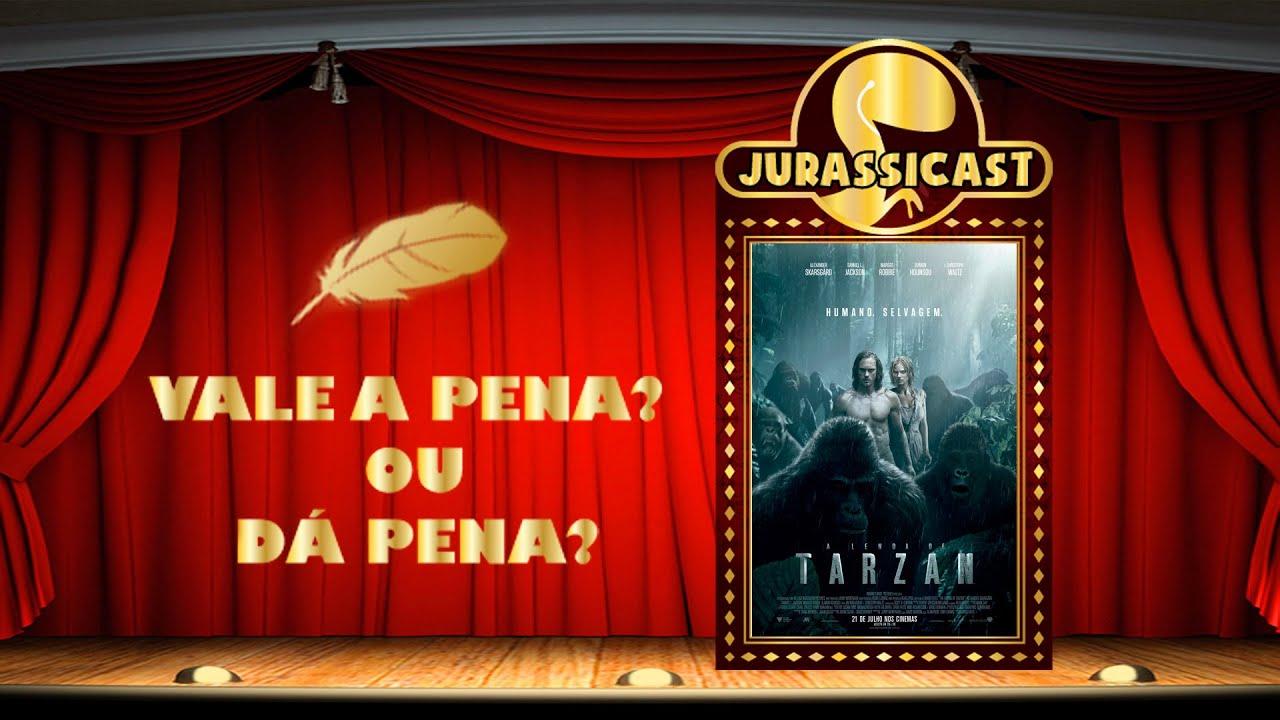 A Lenda de Tarzan - Vale a Pena ou Dá Pena?